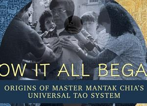 Watch Free - How It All Began: Origins of Master Mantak Chia's Universal Tao System